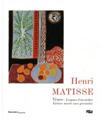 Henri Matisse : Vence : l'espace d'un atelier, Nature morte aux grenades