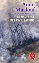 Le naufrage des civilisations [Poche]