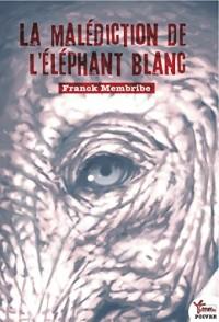 La malédiction de l'éléphant blanc