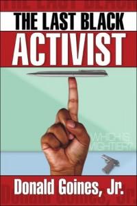 The Last Black Activist