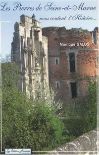 Les Pierres de Seine-et-Marne nous content l'Histoire...