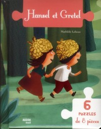 Hansel et Gretel (Mon Livre Puzzle)