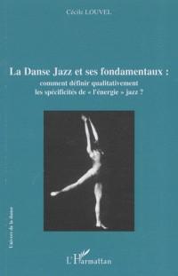 La Danse Jazz et ses fondamentaux