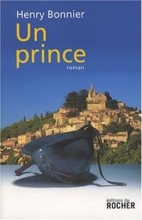 Le Cycle de Vilmont, Tome 3 : Un prince