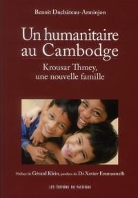 Un humanitaire au Cambodge