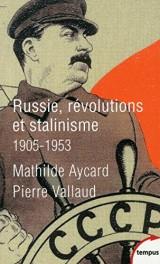 Russie, révolutions et stalinisme [Poche]