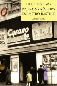 Riverains rêveurs du métro Bastille