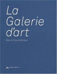 La Galerie d'art nouv. ed.