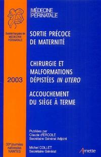 33es Journées nationales de la Société Française de Médecine Périnatale (Nantes 2003)