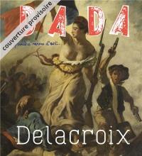 Delacroix (Revue Dada N 227)