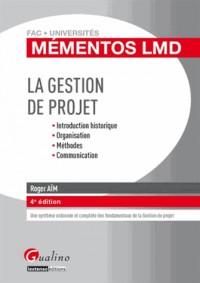 Mementos Lmd - la Gestion de Projet, Quatrième Édition