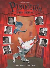Pinocchio court toujours : Livre-disque (1CD audio)