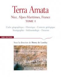 Terra Amata : Nice, Alpes-Maritimes, France Tome 1
