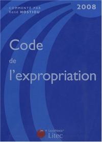 Code de l'expropriation pour cause d'utilité publique commenté et annoté : Edition 2008 (ancienne édition)