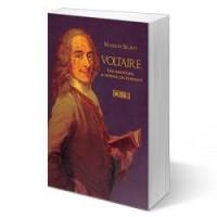 Voltaire : Une imposture au service des puissants
