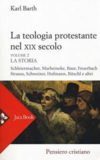 La teologia protestante nel XIX secolo