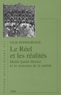 Le réel et les réalités : Mulla Sadra Shirazi et la structure de la réalité