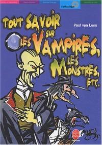 Tout savoir sur les vampires, les monstres