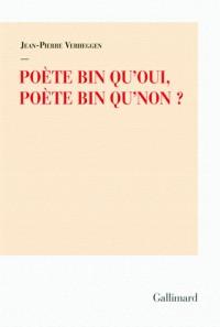 poete bin qu'oui, poete bin qu'non