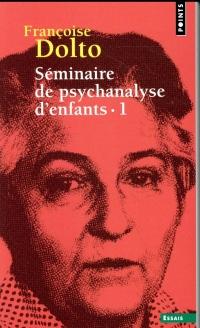 Séminaire de psychanalyse d'enfants - tome 1 (1)