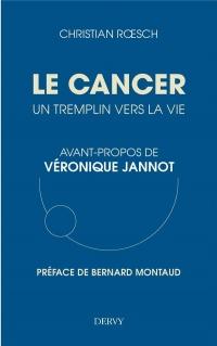 Le cancer, un tremplin pour la vie