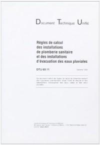 Dtu 60.11 Regles de Calcul des Installations de Plomberie Sanitaire & des Installations d'Evacuation