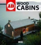 Cabins: Small Wood Houses