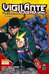 Vigilante - My Hero Academia Illegals T01 (01)