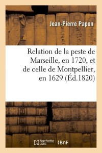 Relation de la Peste de Marseille  ed 1820