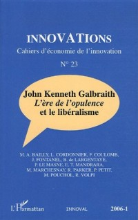 Innovations, N° 23 : John Kenneth Galbraith