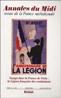Annales du Midi, N° 245, Janvier-Mars : Voyage dans la France de Vichy : la Légion française des combattants