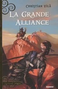 La grande alliance