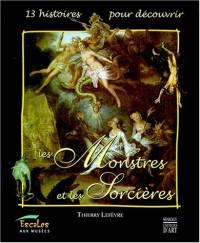 13 histoires pour découvrir les monstres et les sorcières