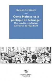 Corto Maltese et la poétique de l'étranger : Une enquête sociologique sur l'oeuvre de Hugo Pratt