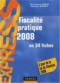 Fiscalité pratique : En 34 fiches