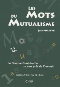 Les Mots du Mutualisme