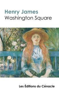 Washington Square (édition de référence)