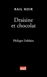 11-Draisine et Chocolat