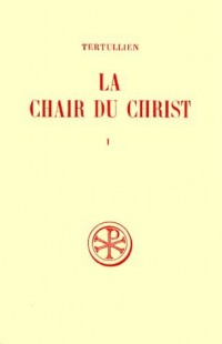 La chair du Christ, tome 1
