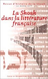 Revue d histoire de la Shoah, numéro 176 : La Shoah dans la littérature française