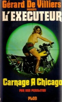 L'executeur - 8 : carnage à Chicago