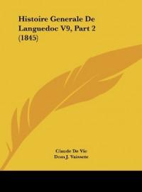 Histoire Generale de Languedoc V9, Part 2 (1845)