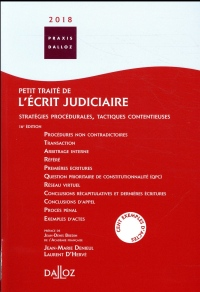 Petit traité de l'écrit judiciaire 2018-16e éd.
