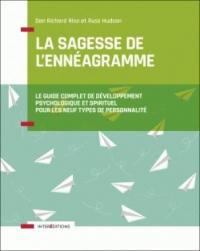 La Sagesse de l'Ennéagramme - Le guide complet de développement psychologique et spirituel pour les: Le guide complet de développement psychologique et spirituel pour les neuf Types de Personnalité