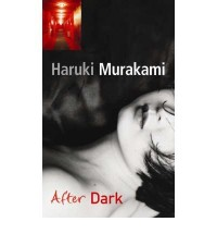 [AFTER DARK] by (Author)Murakami, Haruki on Jun-07-07