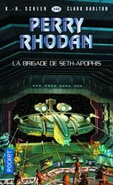 La Brigade de Seth-Apophis [Poche]