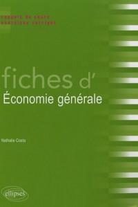 Fiches d'économie générale : Rappels de cours et exercices corrigés