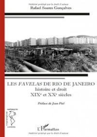 Les favelas de Rio de Janeiro : Histoire et droit, XIXe-XXe siècles