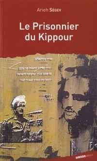 Le prisonnier du Kippour : La fêlure d'un mythe