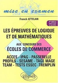 Les épreuves de logique et de mathématiques aux concours des écoles de commerce